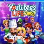 Youtubers Life: OMG Edition - PlayStation 4