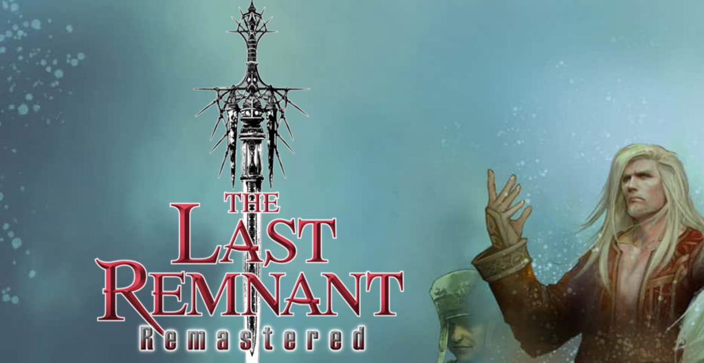 analisis the last remnant remastered