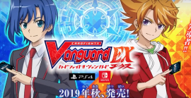 Se presenta Cardfith!! Vanguard EX para Switch y PS4