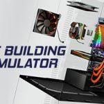 PC Building Simulator | Versión PC