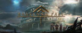 Babylons Fall battle4play